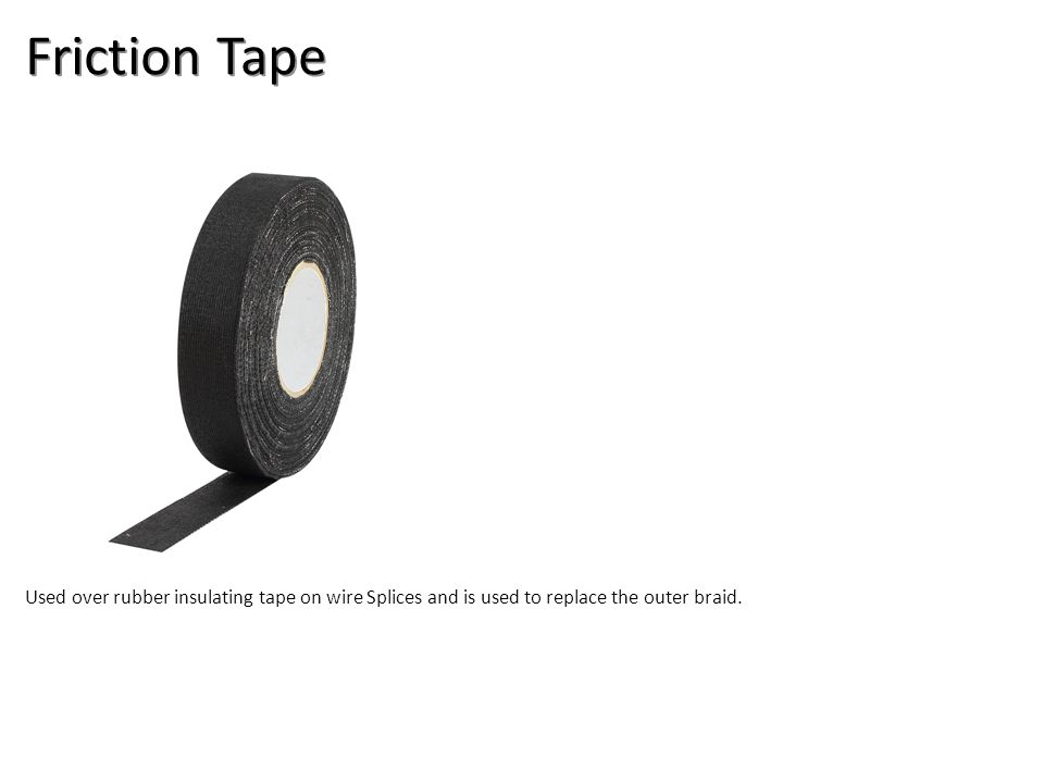 Friction Tape Electrical-Electrical Supplies Image: FrictionTape.jpg Height: 480 Width: 480.
