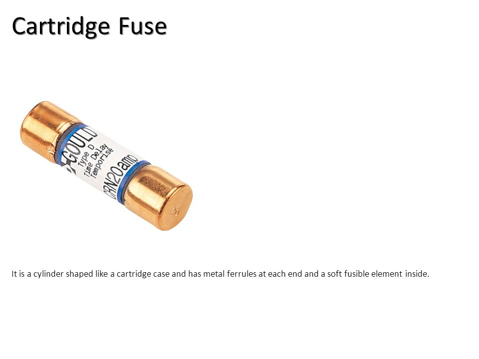 Cartridge Fuse Electrical-Electrical Supplies Image: CartFuse.jpg Height: 668.1666 Width: 668.1666.
