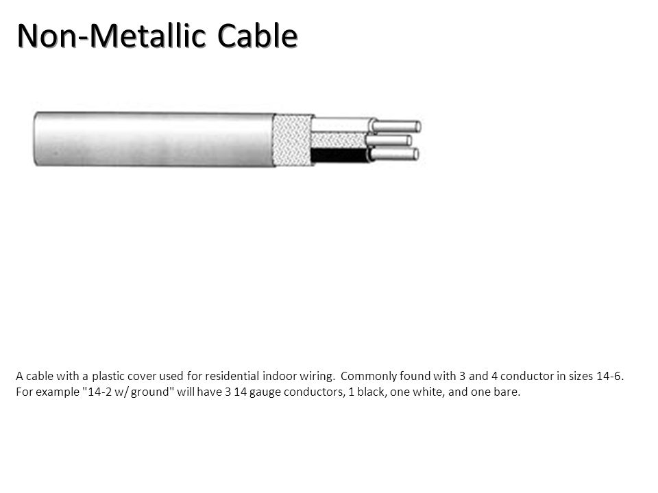 Non-Metallic Cable Electrical-Electrical Supplies Image: NMCable.jpg Height: 75 Width: 324.