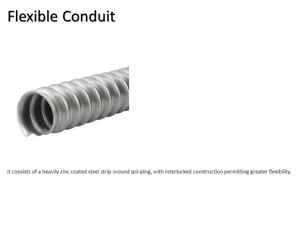 Flexible Conduit Electrical-EMT & Flex Conduit Image: FlexConduit.jpg Height: 270 Width: 270.