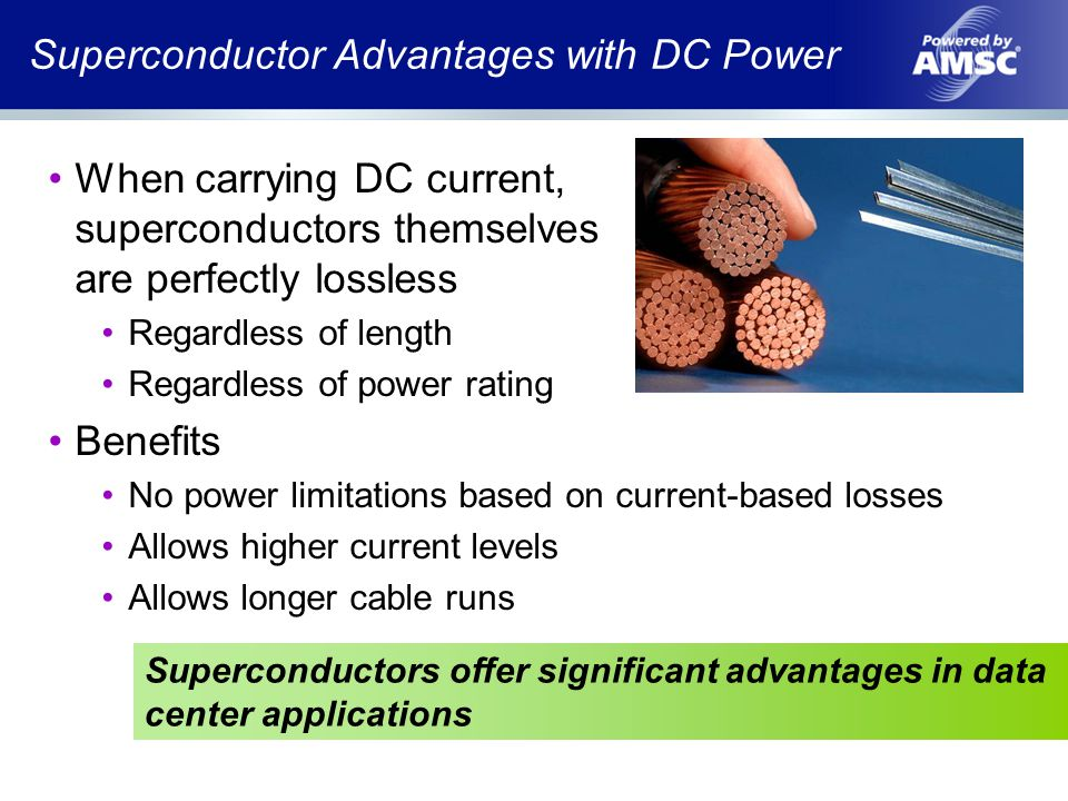 Superconductor Advantages with DC Power