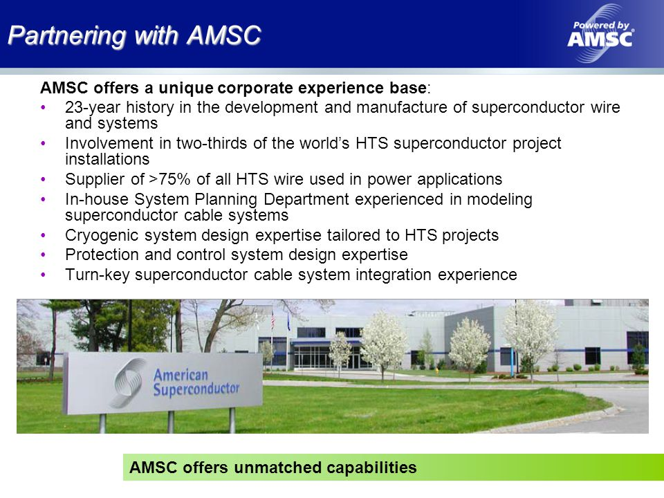 Partnering with AMSC AMSC offers a unique corporate experience base: