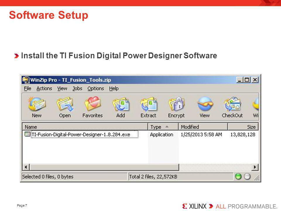 Software Setup Install the TI Fusion Digital Power Designer Software