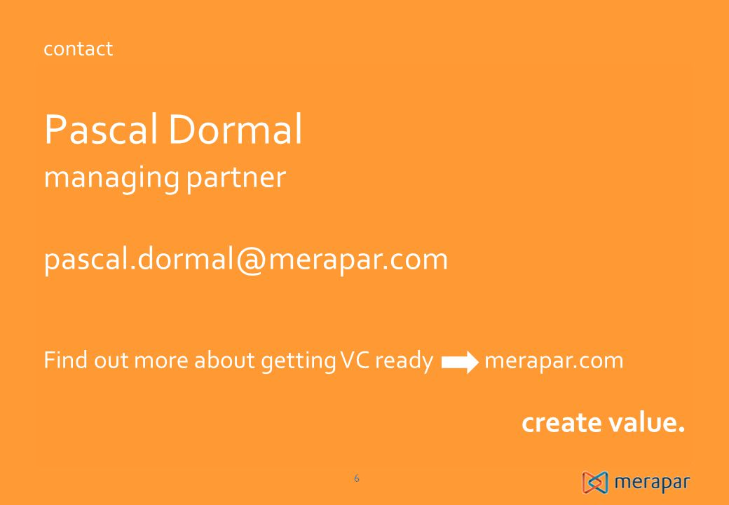 Pascal Dormal managing partner pascal.dormal@merapar.com create value.