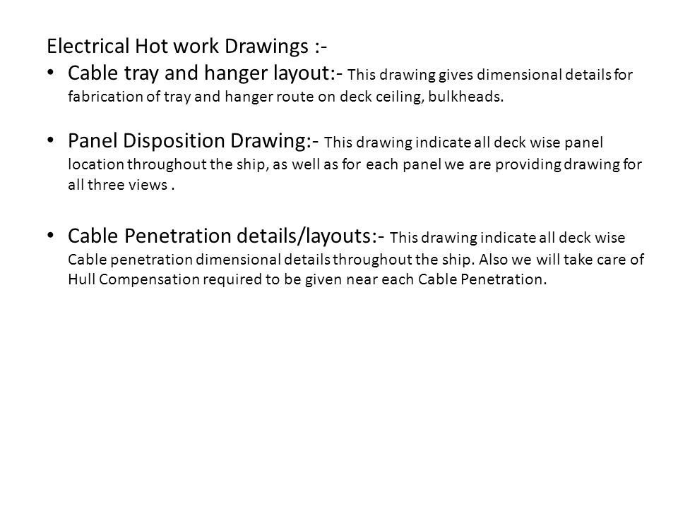 Electrical Hot work Drawings :-