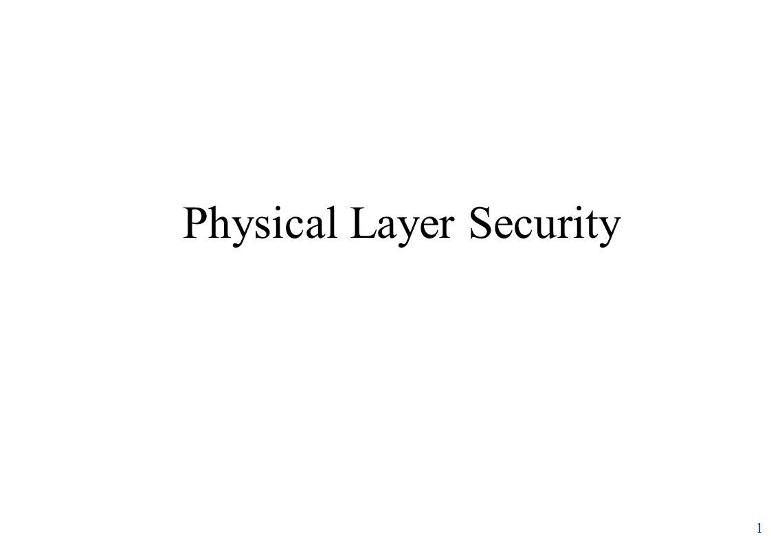 Physical Layer Security