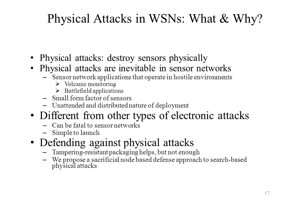 Physical Attacks in WSNs: What & Why
