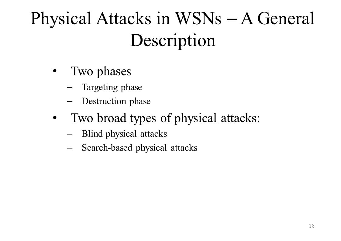 Physical Attacks in WSNs – A General Description