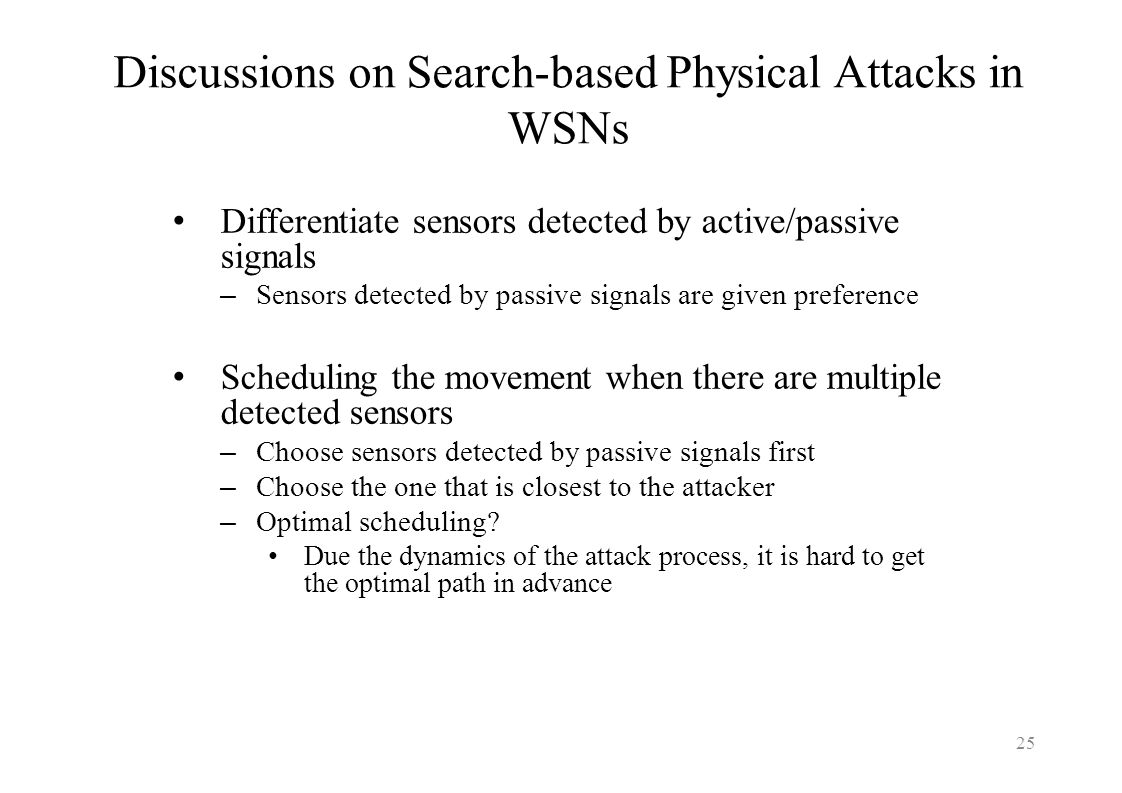 Discussions on Search-based Physical Attacks in WSNs