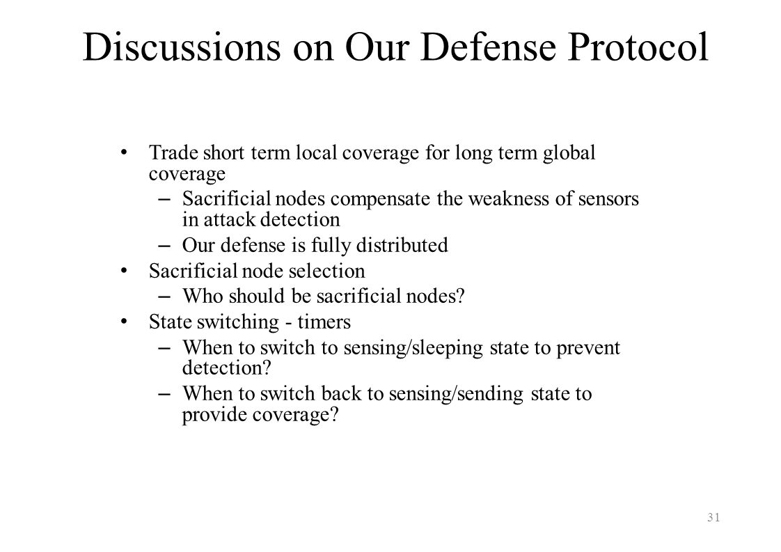 Discussions on Our Defense Protocol