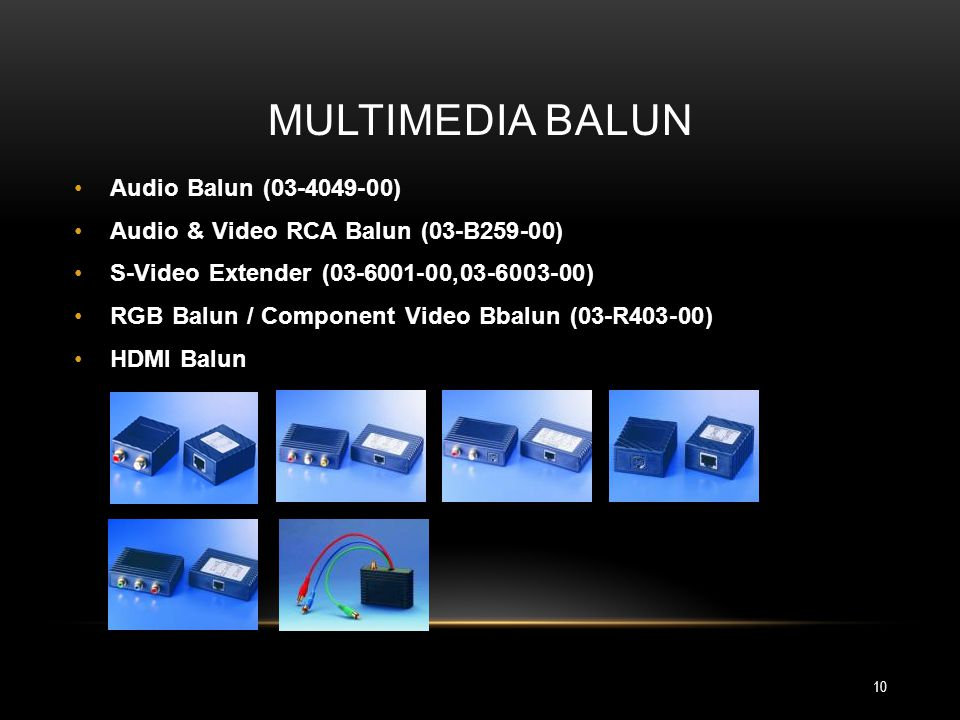 Multimedia balun Audio Balun (03-4049-00)