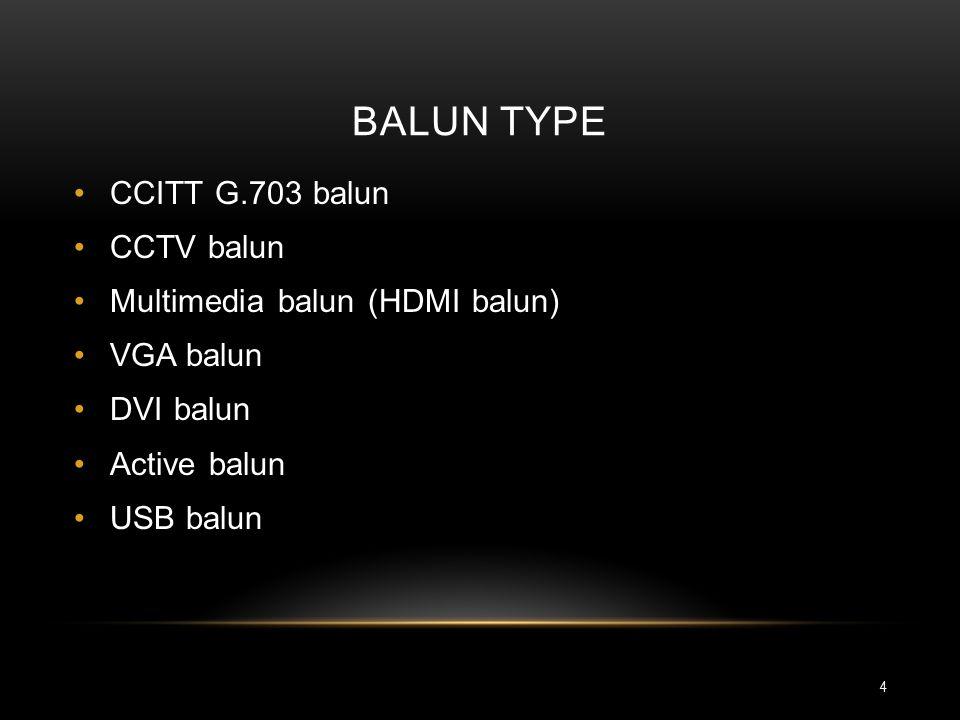 BaLUN Type CCITT G.703 balun CCTV balun Multimedia balun (HDMI balun)