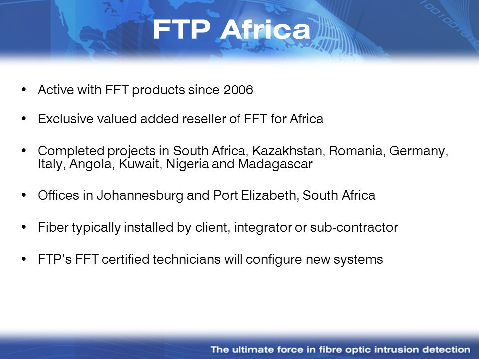 FTP Africa Active with FFT products since 2006