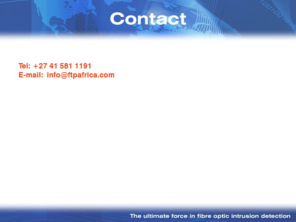 Contact Tel: +27 41 581 1191 E-mail: info@ftpafrica.com