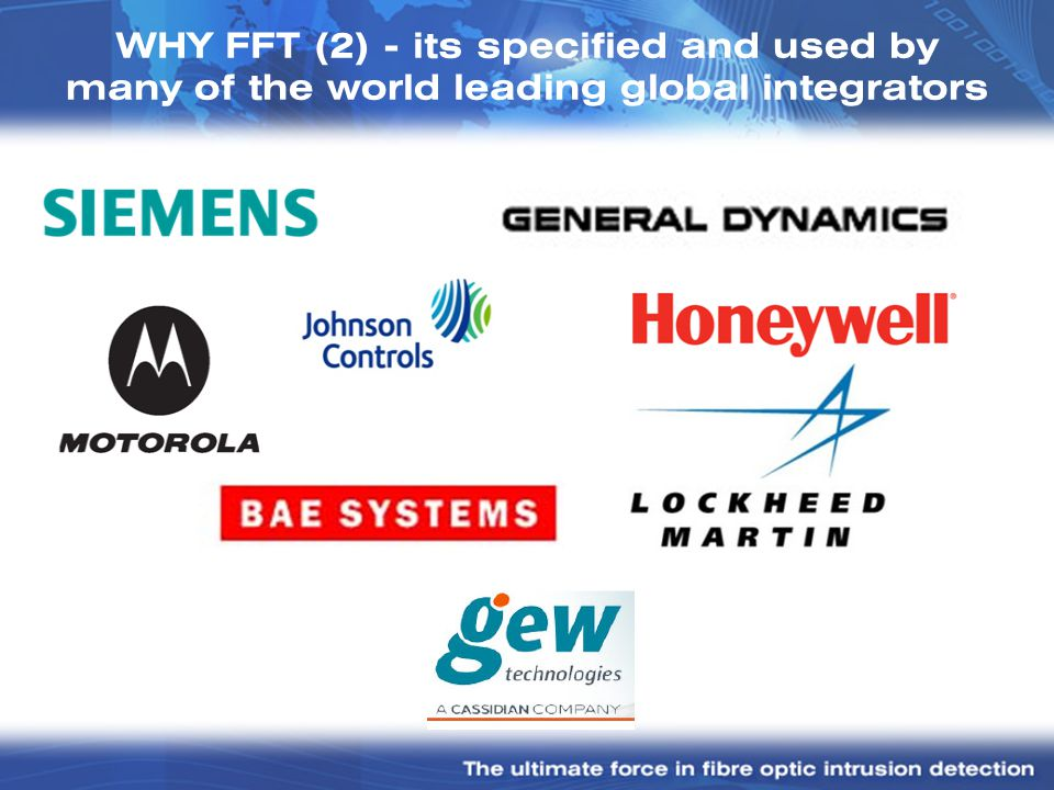 WHY FFT (2) - its specified and used by many of the world leading global integrators