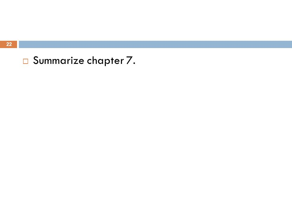 Summarize chapter 7.