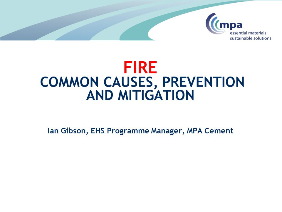 Fire Common Causes, Prevention and Mitigation