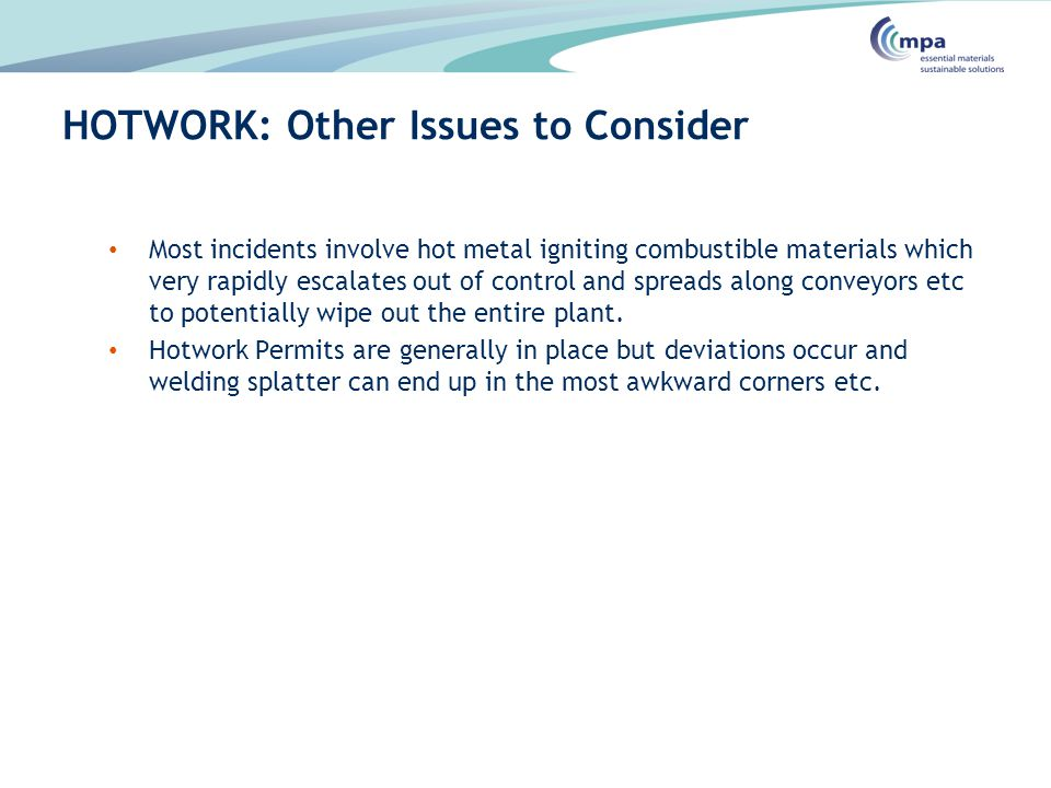 HOTWORK: Other Issues to Consider