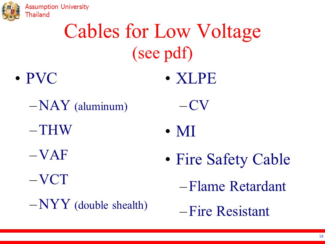 Cables for Low Voltage (see pdf)