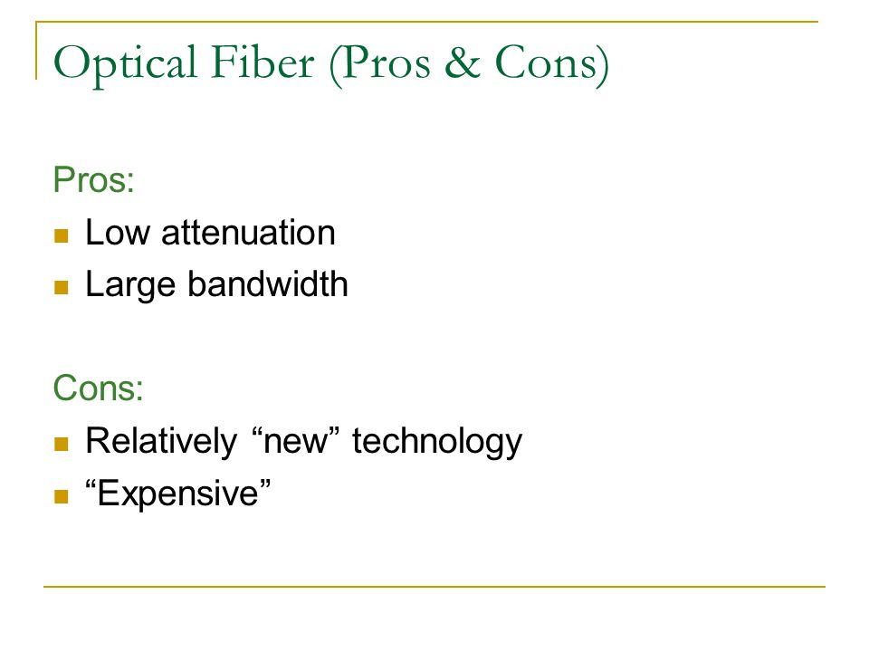 Optical Fiber (Pros & Cons)