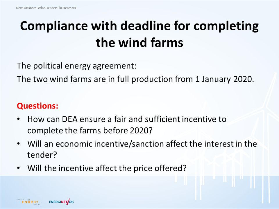 Compliance with deadline for completing the wind farms