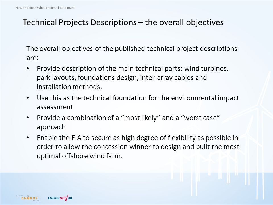 Technical Projects Descriptions – the overall objectives
