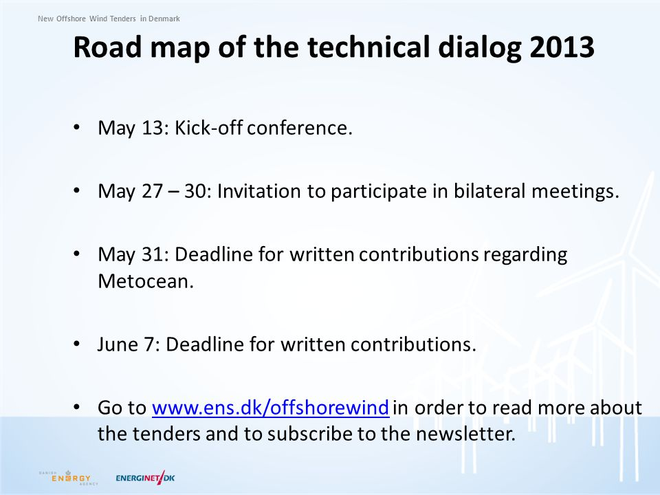 Road map of the technical dialog 2013