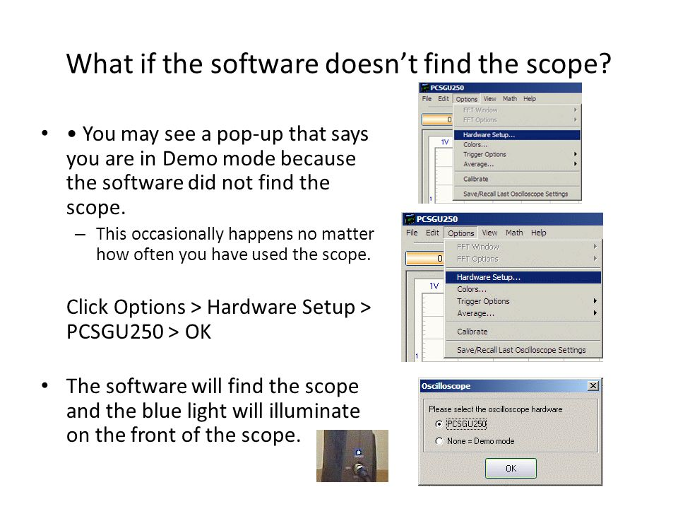 What if the software doesn't find the scope