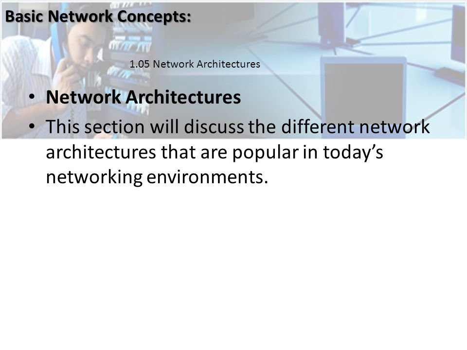 Network Architectures
