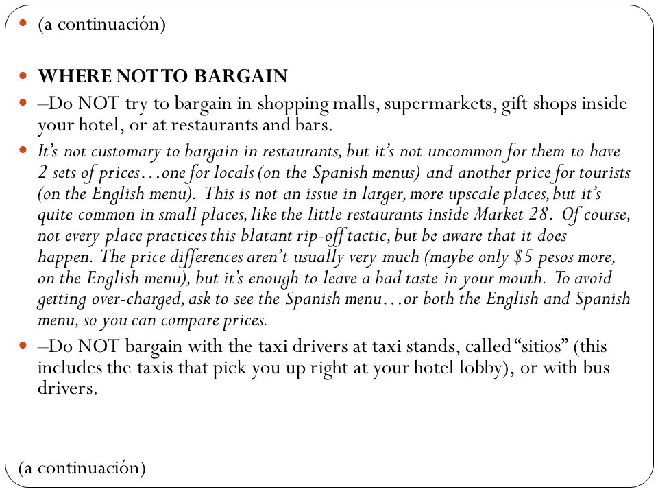 (a continuación) WHERE NOT TO BARGAIN.