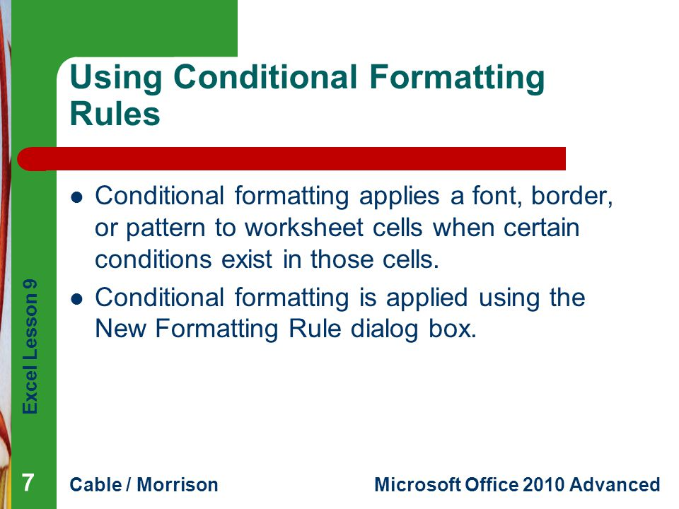 Using Conditional Formatting Rules