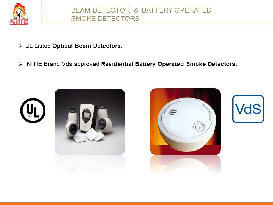 BEAM DETECTOR & BATTERY OPERATED SMOKE DETECTORS