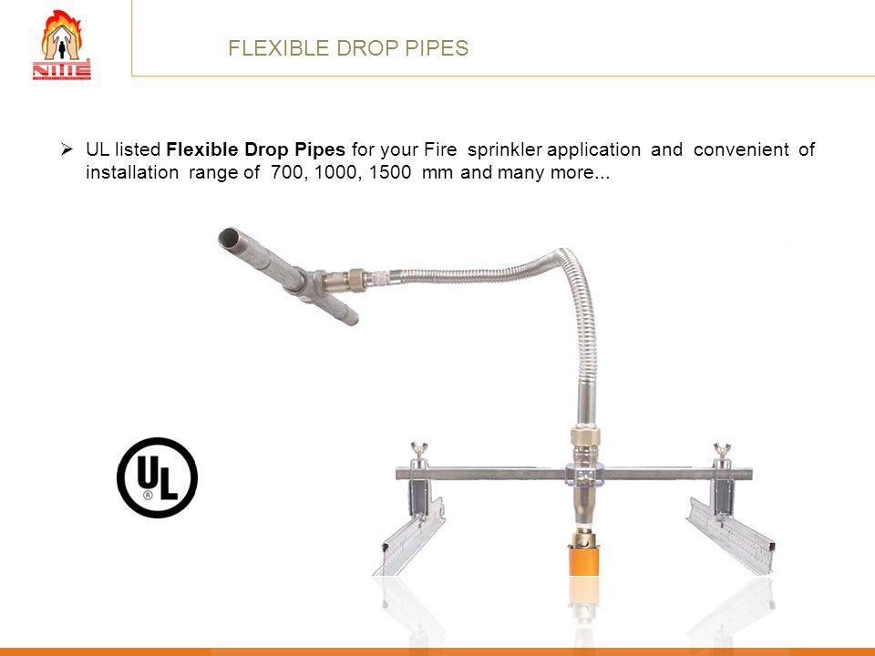 FLEXIBLE DROP PIPES