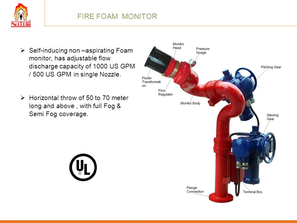 FIRE FOAM MONITOR Self-inducing non –aspirating Foam monitor, has adjustable flow discharge capacity of 1000 US GPM / 500 US GPM in single Nozzle.