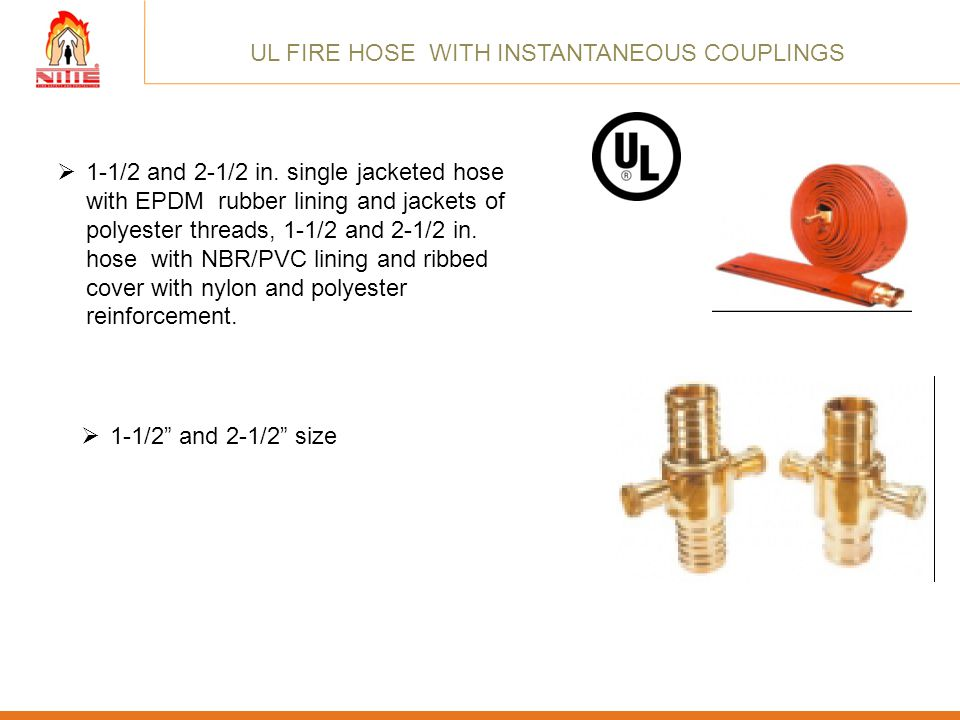 UL FIRE HOSE WITH INSTANTANEOUS COUPLINGS