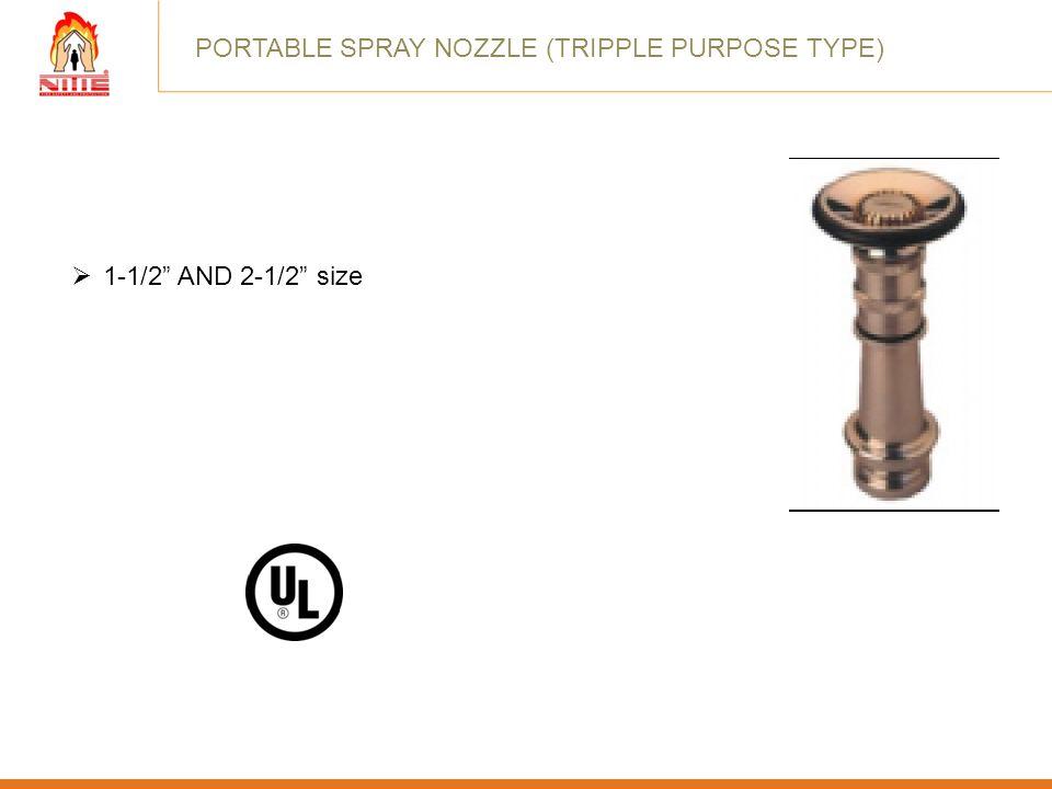 PORTABLE SPRAY NOZZLE (TRIPPLE PURPOSE TYPE)