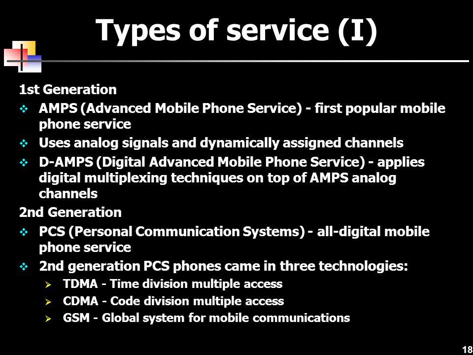 Types of service (I) 1st Generation