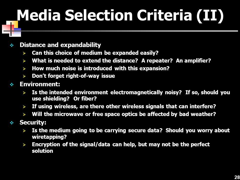 Media Selection Criteria (II)