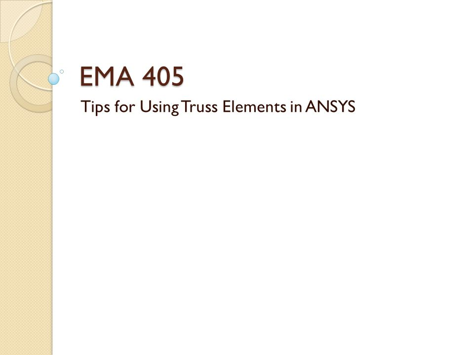 Tips for Using Truss Elements in ANSYS