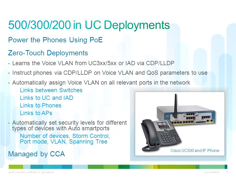 500/300/200 in UC Deployments Power the Phones Using PoE
