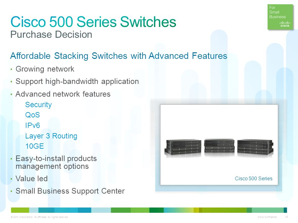 Cisco 500 Series Switches Purchase Decision