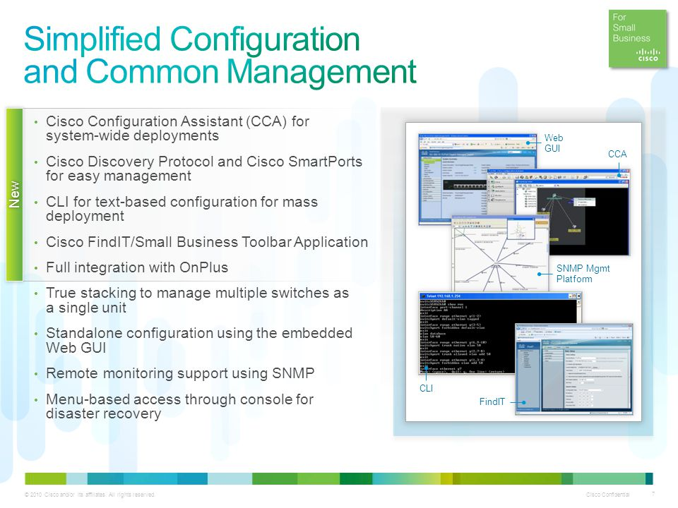 Simplified Configuration and Common Management