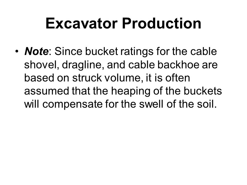 Excavator Production