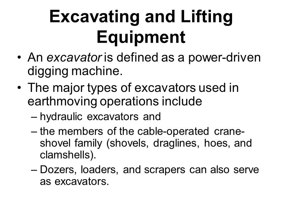 Excavating and Lifting Equipment