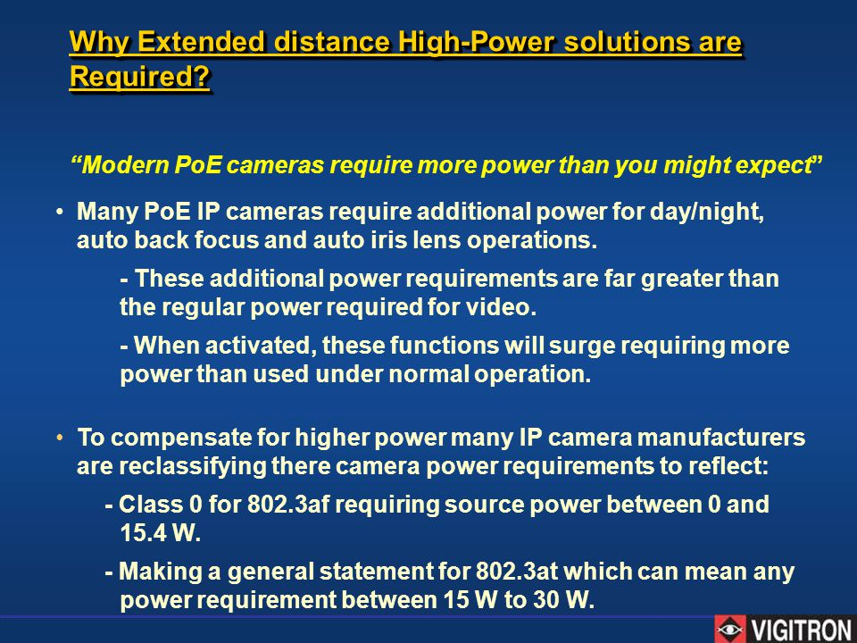 Why Extended distance High-Power solutions are Required