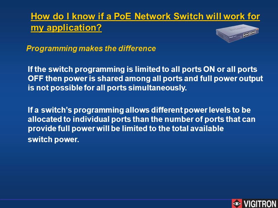 How do I know if a PoE Network Switch will work for my application