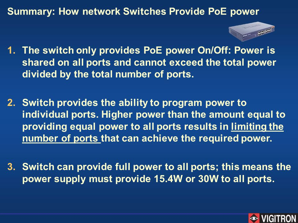 Summary: How network Switches Provide PoE power