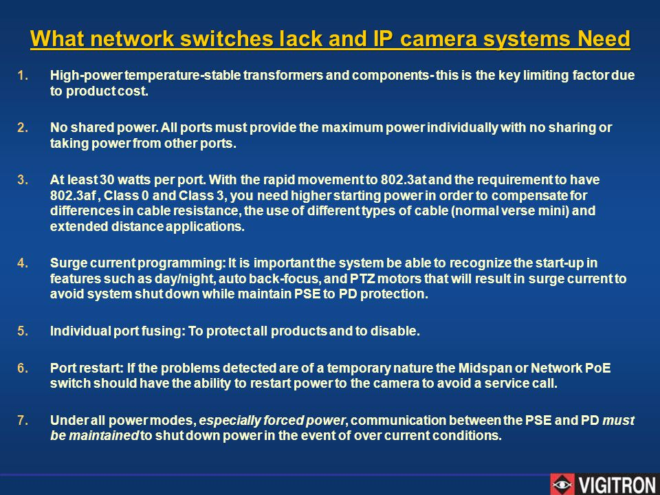 What network switches lack and IP camera systems Need