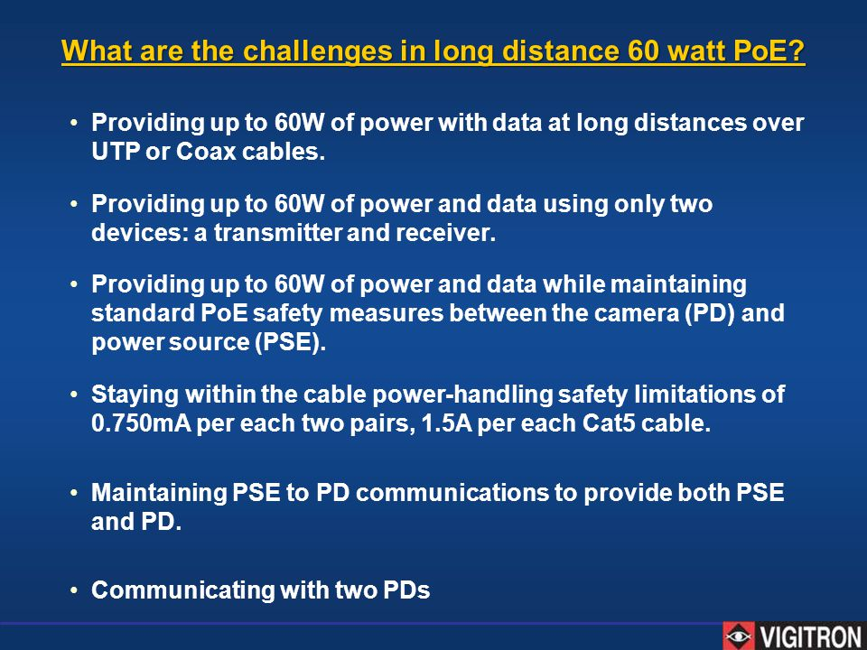 What are the challenges in long distance 60 watt PoE