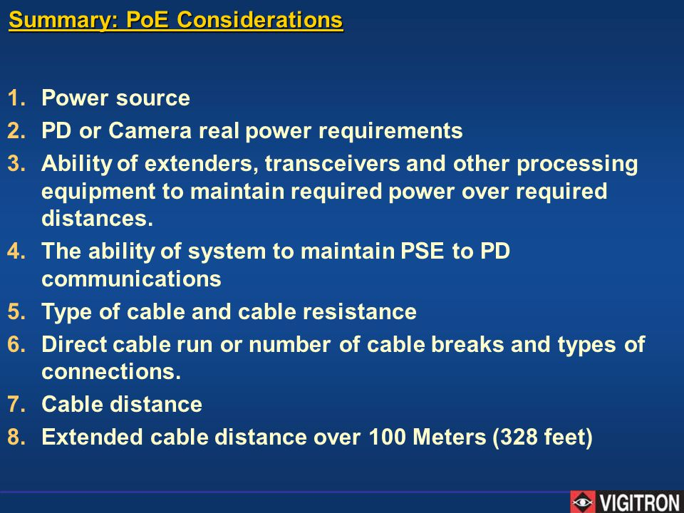Summary: PoE Considerations